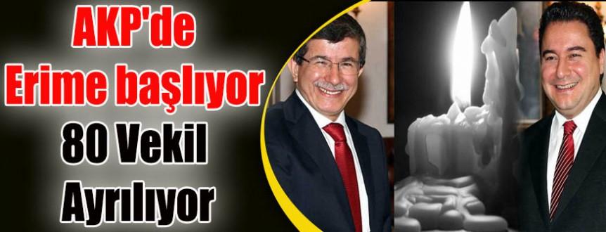 AKP'de Erime başlıyor 80 Vekil Ayrılıyor